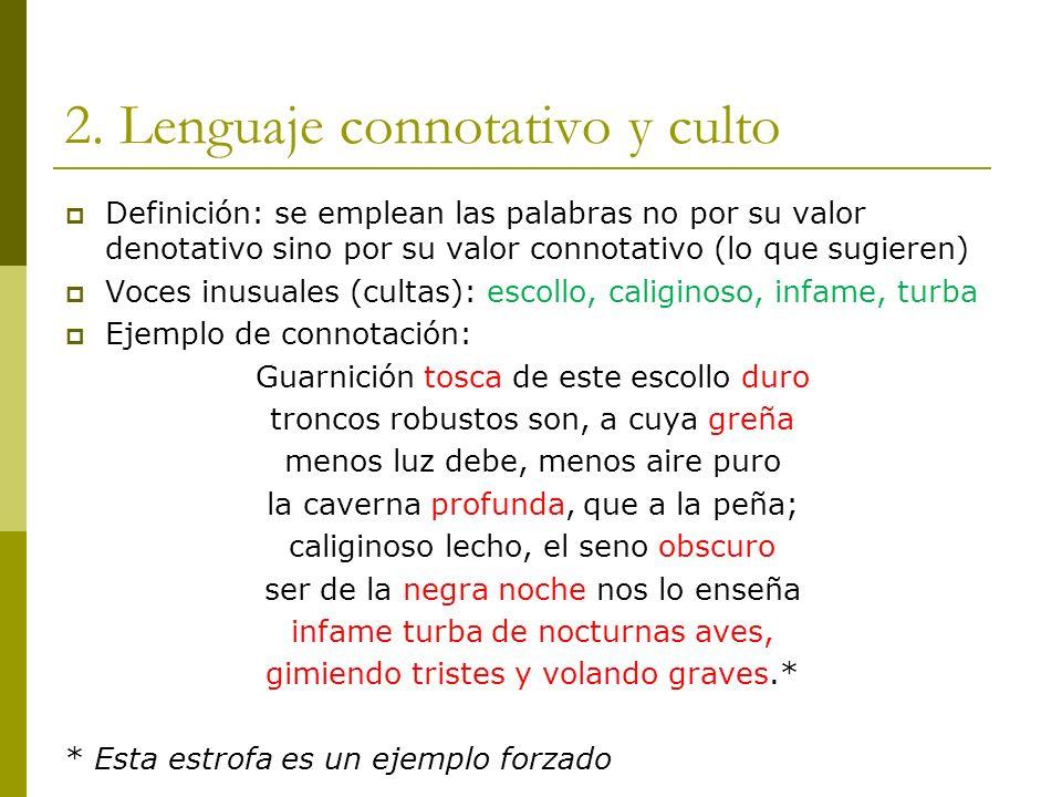 2. Lenguaje connotativo y culto
