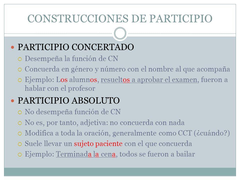 CONSTRUCCIONES DE PARTICIPIO
