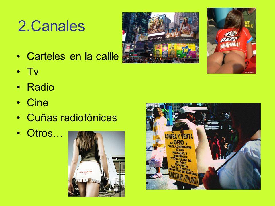 2.Canales Carteles en la callle Tv Radio Cine Cuñas radiofónicas
