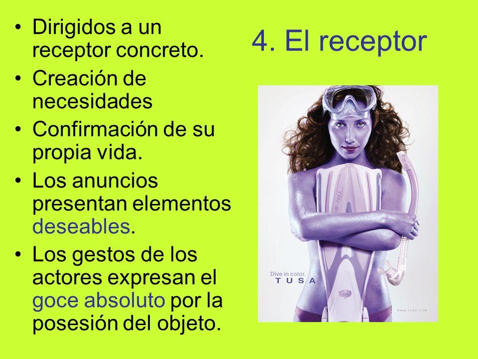 4. El receptor Dirigidos a un receptor concreto.