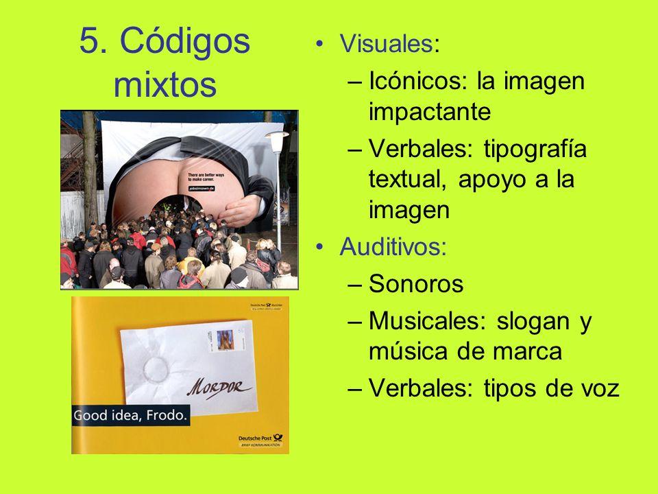 5. Códigos mixtos Visuales: Icónicos: la imagen impactante