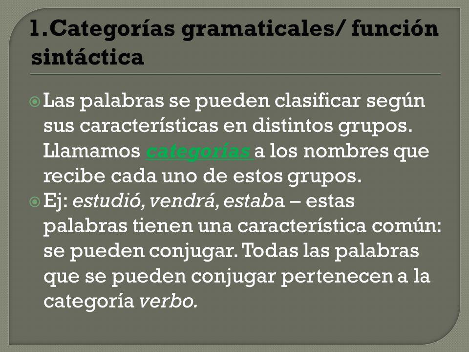 1.Categorías gramaticales/ función sintáctica