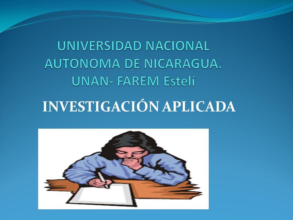 UNIVERSIDAD NACIONAL AUTONOMA DE NICARAGUA. UNAN- FAREM Estelí