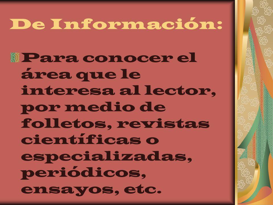 De Información: