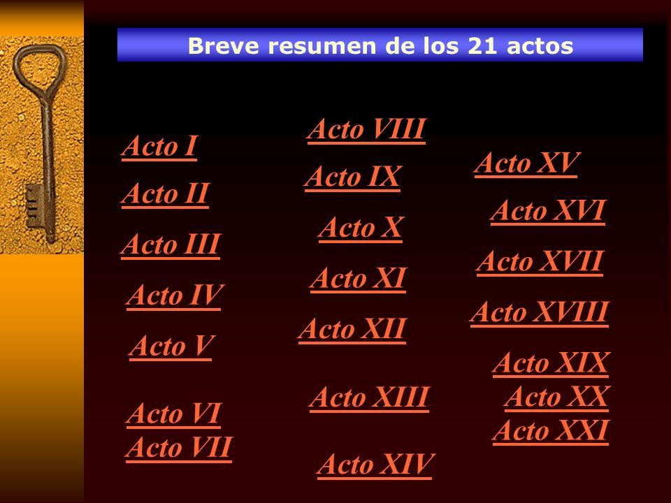 Breve resumen de los 21 actos