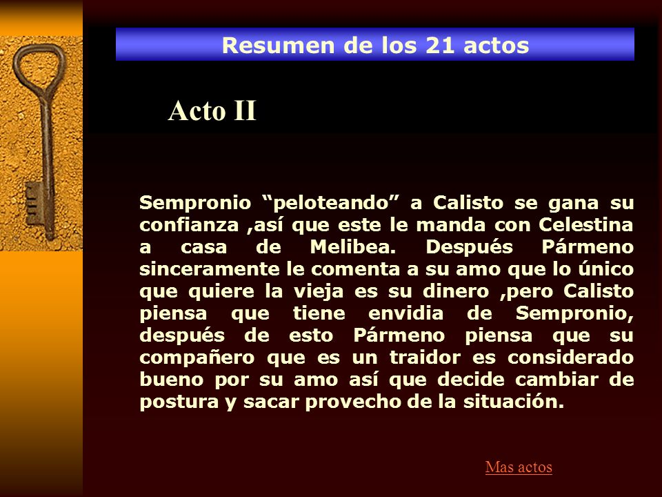 Acto II Resumen de los 21 actos