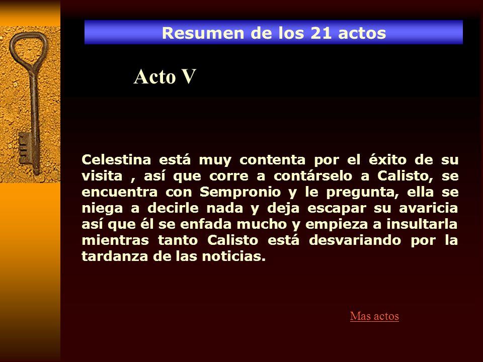 Acto V Resumen de los 21 actos