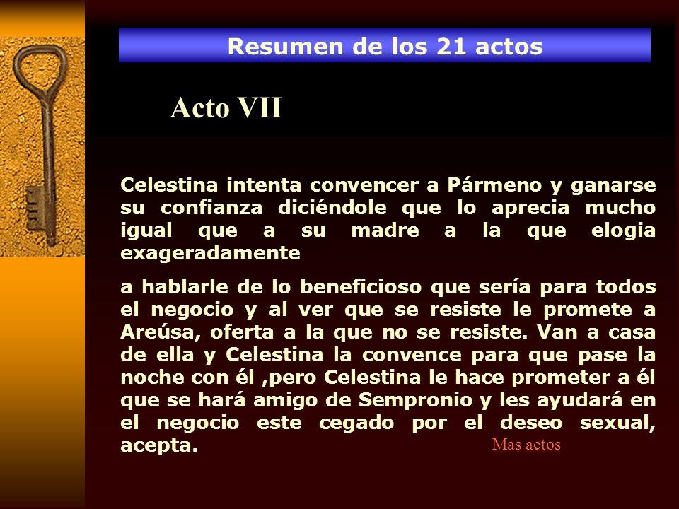 Acto VII Resumen de los 21 actos