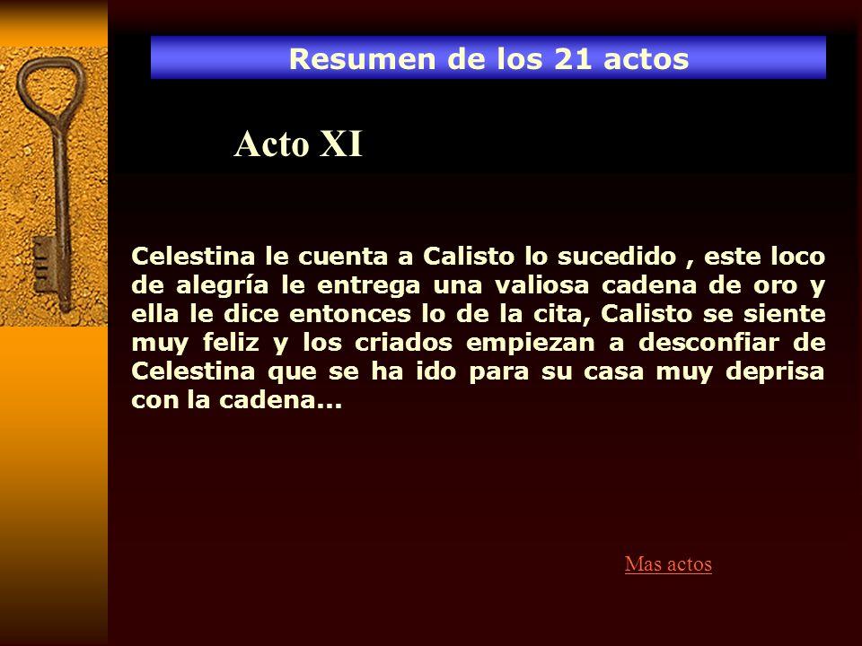 Acto XI Resumen de los 21 actos