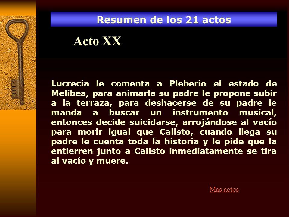 Acto XX Resumen de los 21 actos