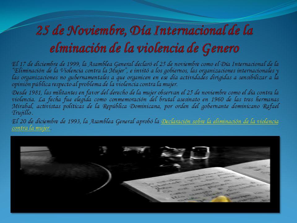 25 de Noviembre, Día Internacional de la elminación de la violencia de Genero