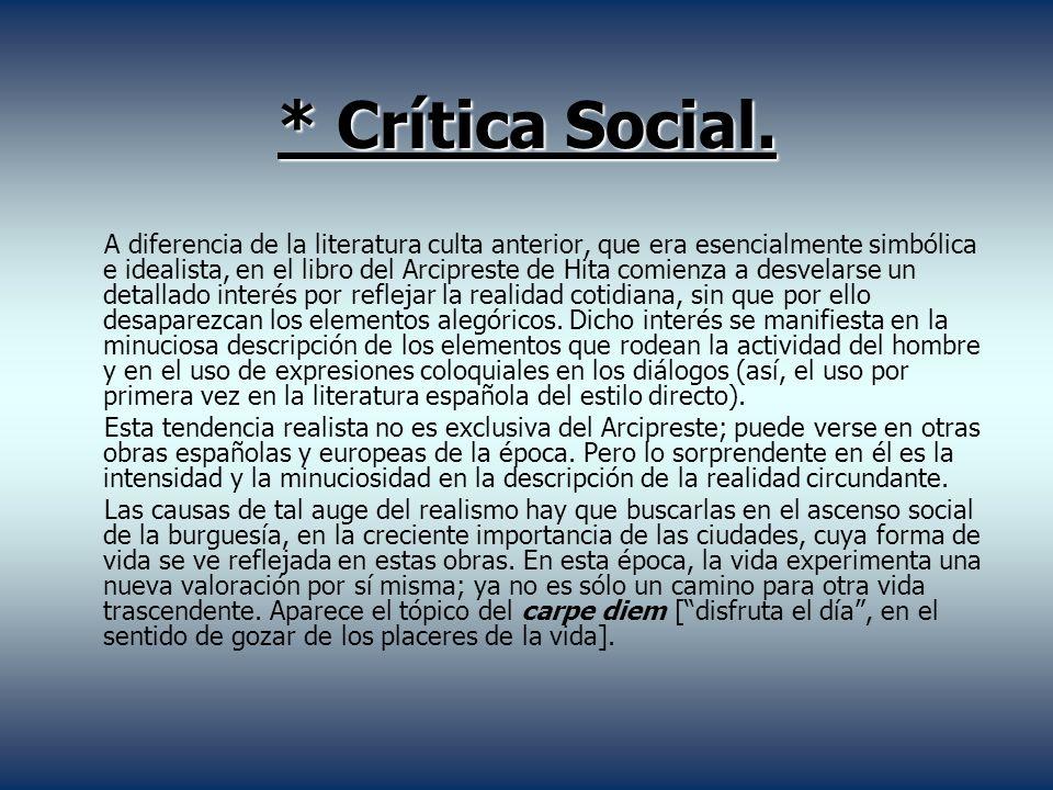 * Crítica Social.