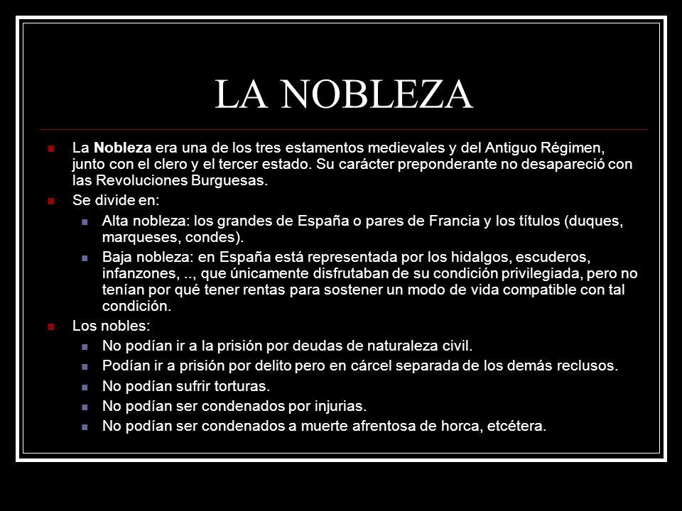 LA NOBLEZA