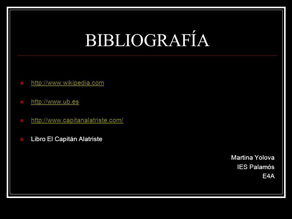 BIBLIOGRAFÍA http://www.wikipedia.com http://www.ub.es
