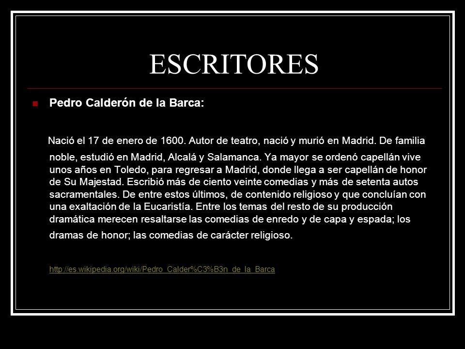 ESCRITORES Pedro Calderón de la Barca: