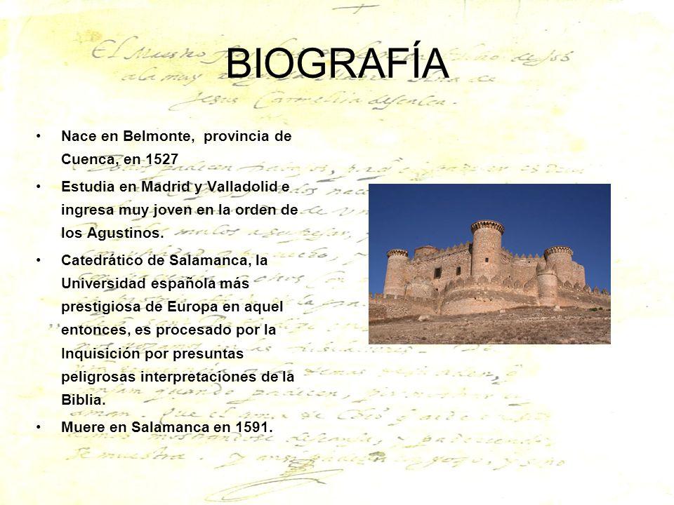 BIOGRAFÍA Nace en Belmonte, provincia de Cuenca, en 1527