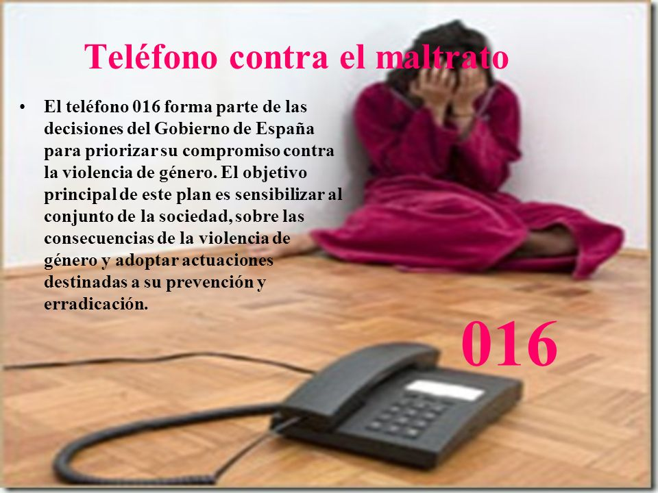 Teléfono contra el maltrato