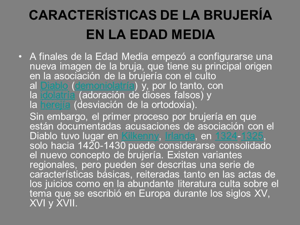 CARACTERÍSTICAS DE LA BRUJERÍA EN LA EDAD MEDIA