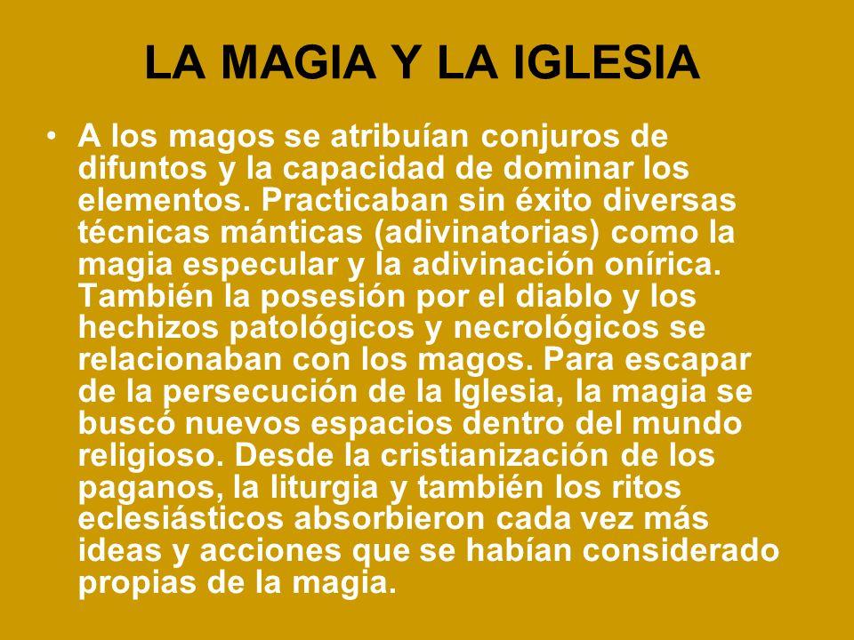 LA MAGIA Y LA IGLESIA