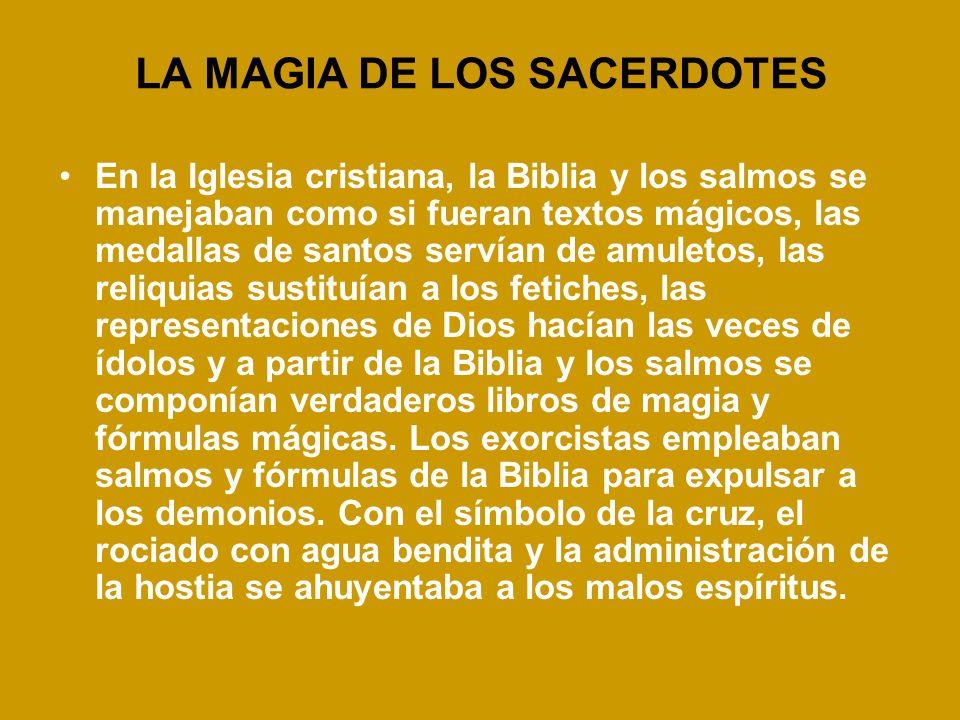 LA MAGIA DE LOS SACERDOTES