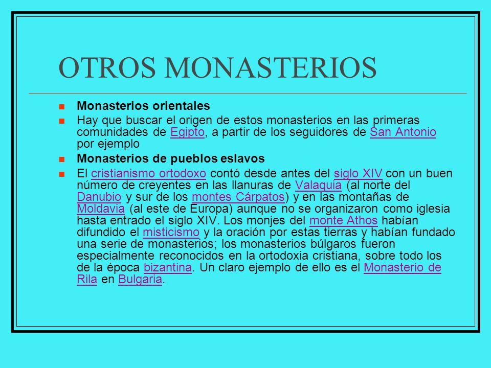 OTROS MONASTERIOS Monasterios orientales