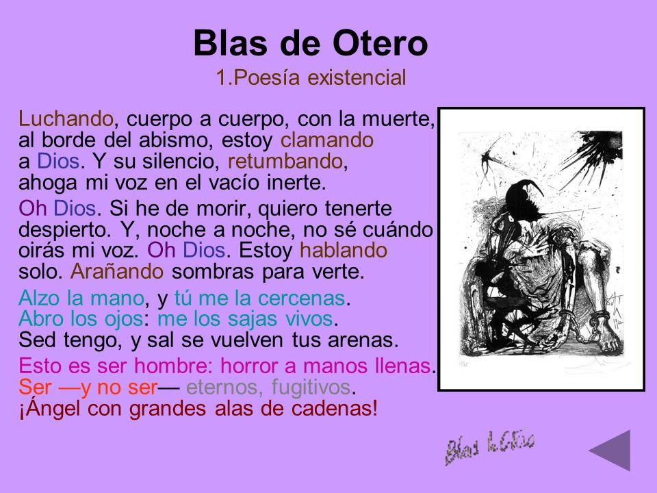 Blas de Otero 1.Poesía existencial