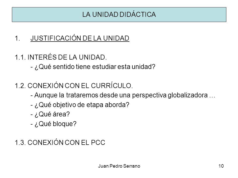 JUSTIFICACIÓN DE LA UNIDAD 1.1. INTERÉS DE LA UNIDAD.