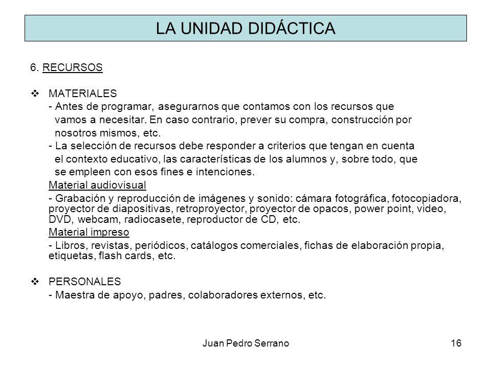 LA UNIDAD DIDÁCTICA 6. RECURSOS MATERIALES