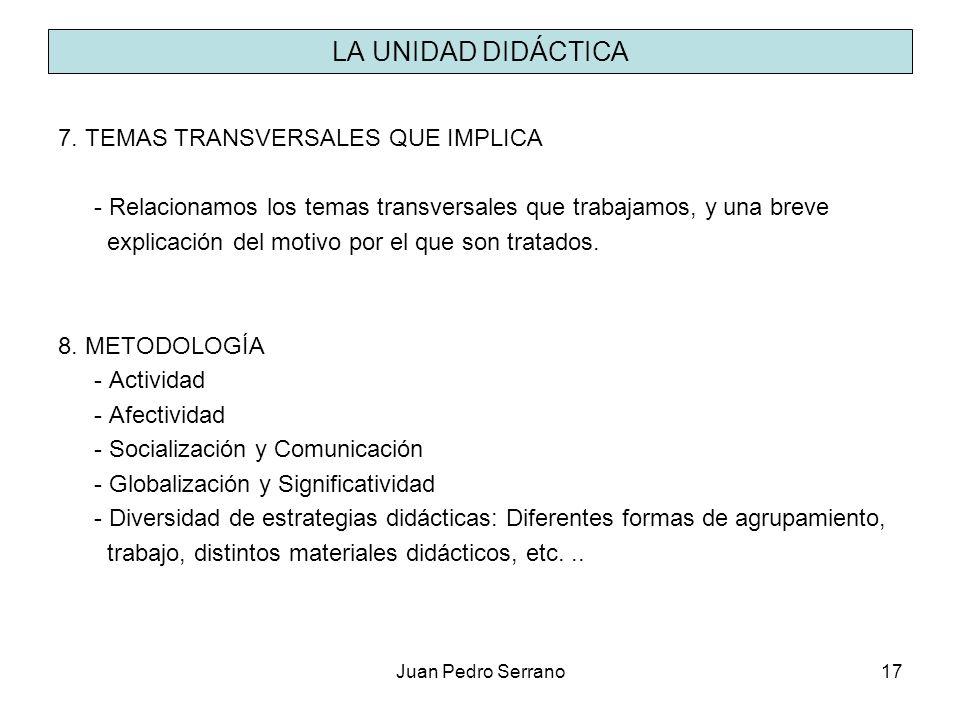 LA UNIDAD DIDÁCTICA 7. TEMAS TRANSVERSALES QUE IMPLICA