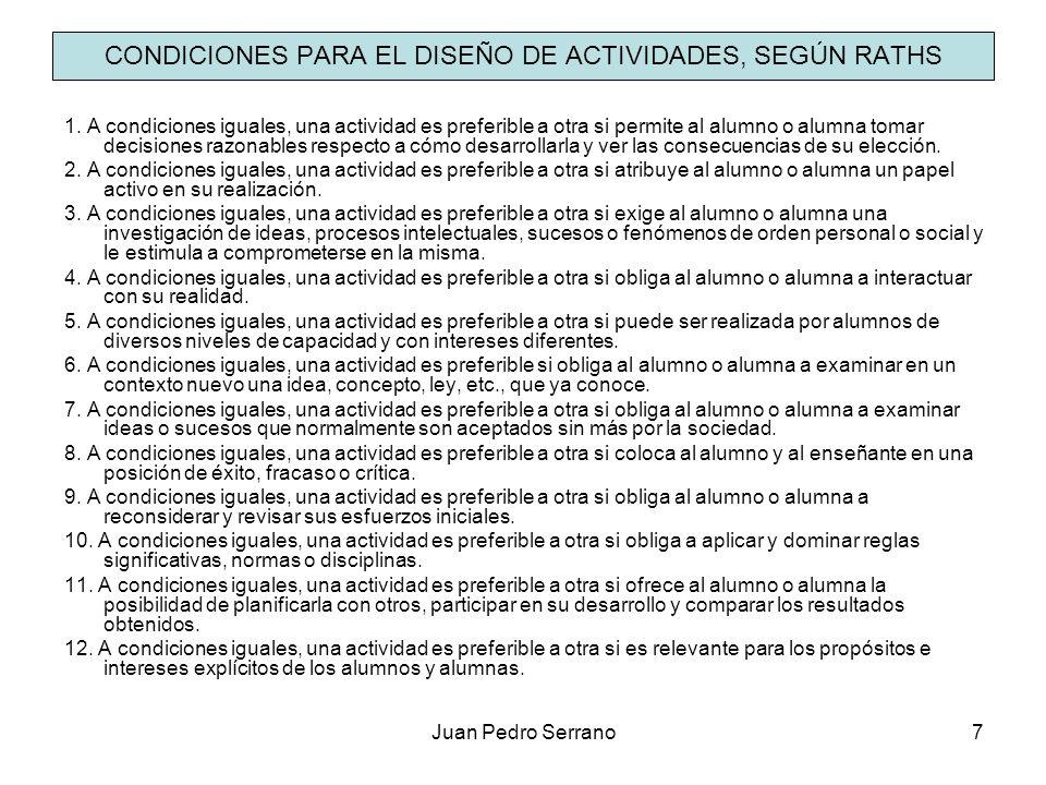 CONDICIONES PARA EL DISEÑO DE ACTIVIDADES, SEGÚN RATHS