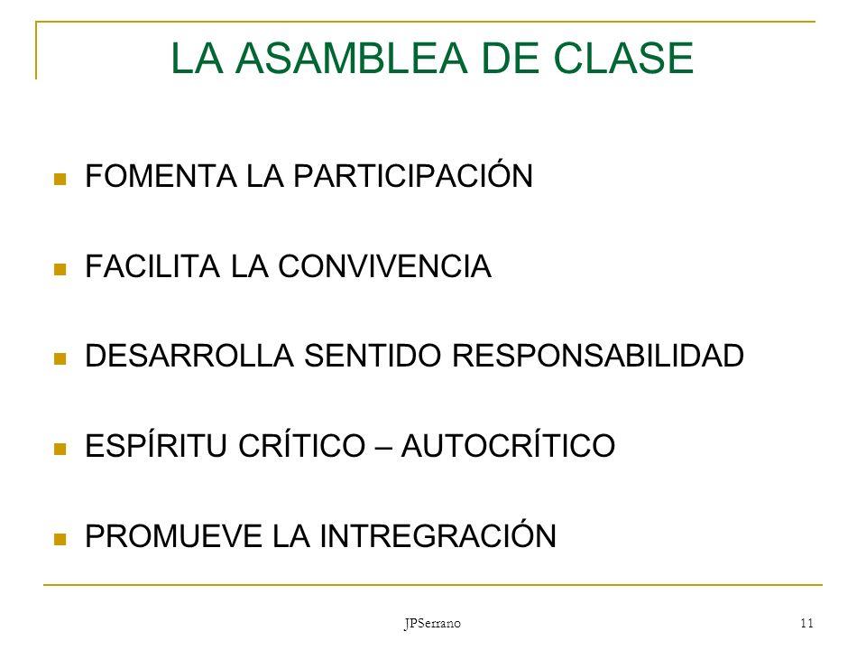 LA ASAMBLEA DE CLASE FOMENTA LA PARTICIPACIÓN FACILITA LA CONVIVENCIA
