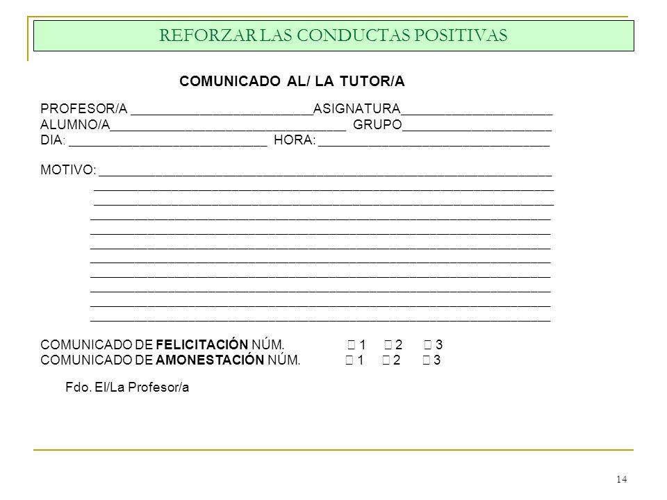 REFORZAR LAS CONDUCTAS POSITIVAS