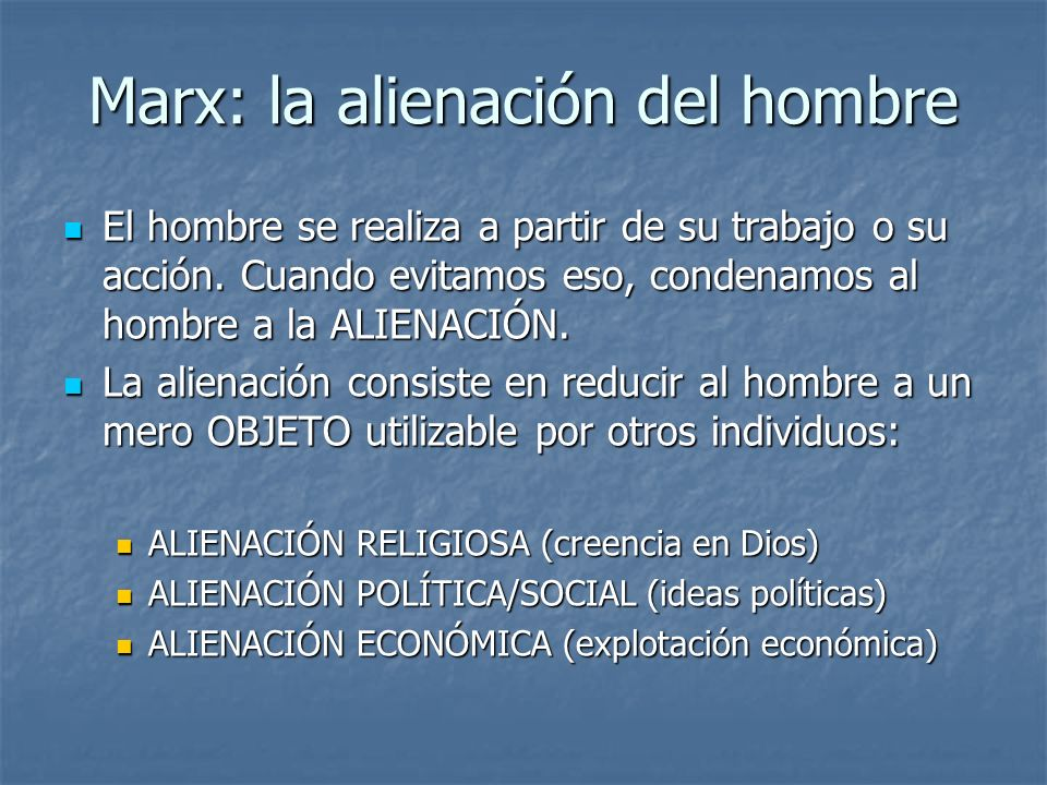 Marx: la alienación del hombre