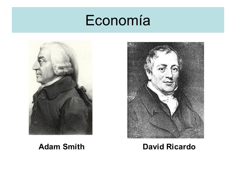 Economía Adam Smith David Ricardo