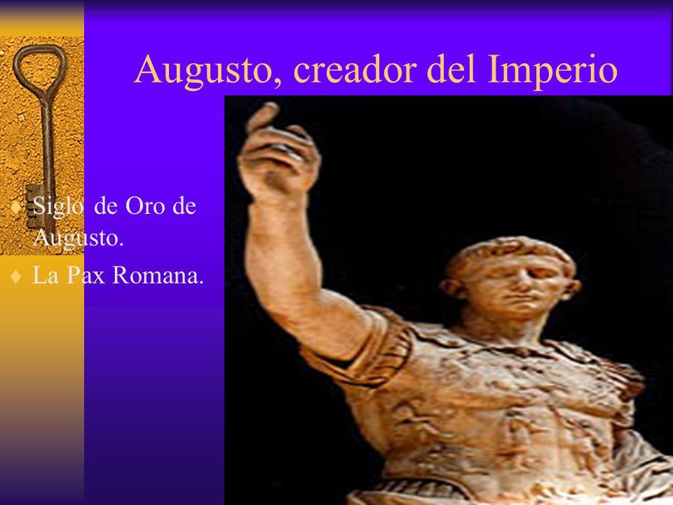Augusto, creador del Imperio