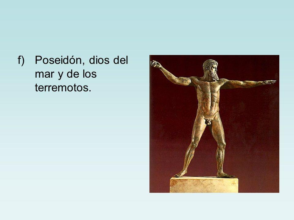 Poseidón, dios del mar y de los terremotos.