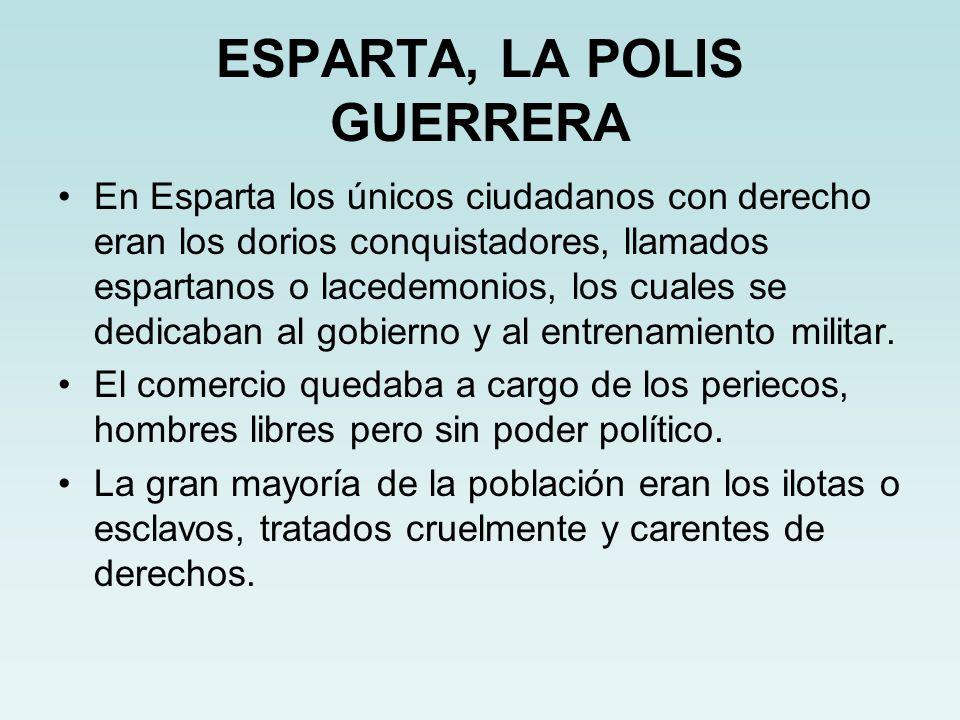 ESPARTA, LA POLIS GUERRERA