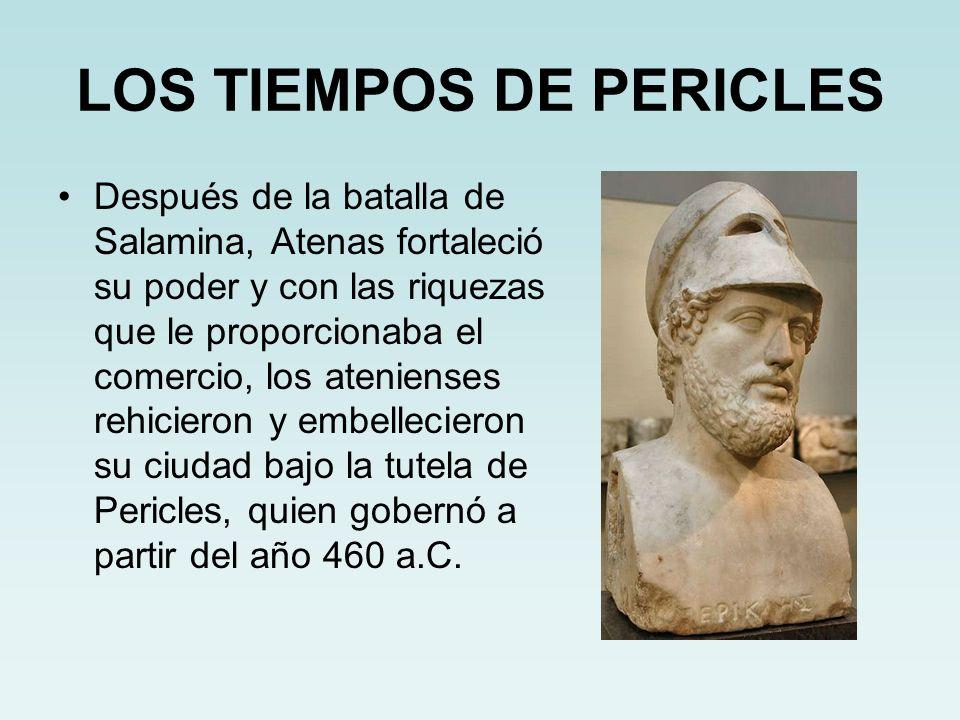 LOS TIEMPOS DE PERICLES