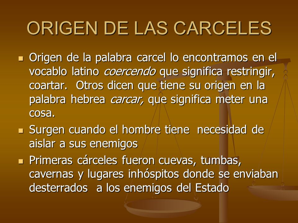 ORIGEN DE LAS CARCELES
