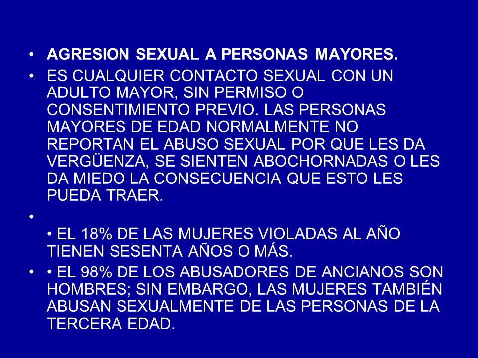 AGRESION SEXUAL A PERSONAS MAYORES.