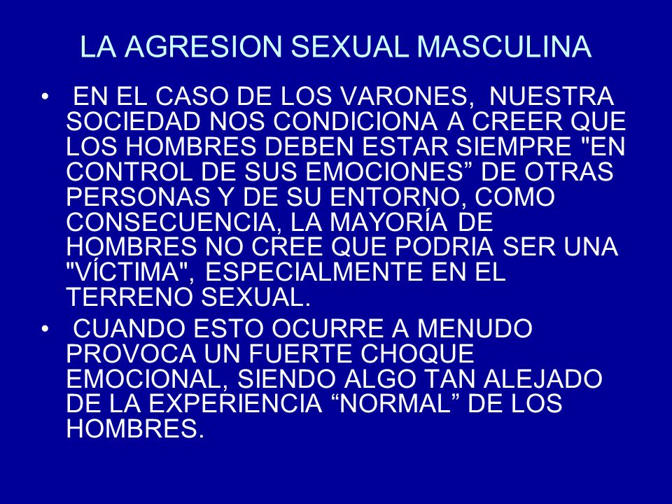 LA AGRESION SEXUAL MASCULINA