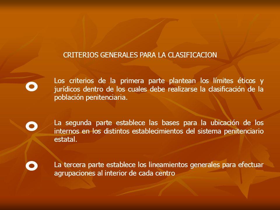 CRITERIOS GENERALES PARA LA CLASIFICACION