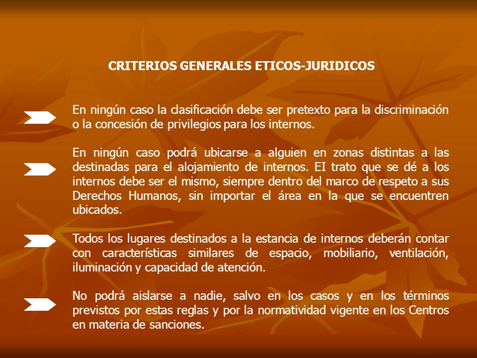 CRITERIOS GENERALES ETICOS-JURIDICOS