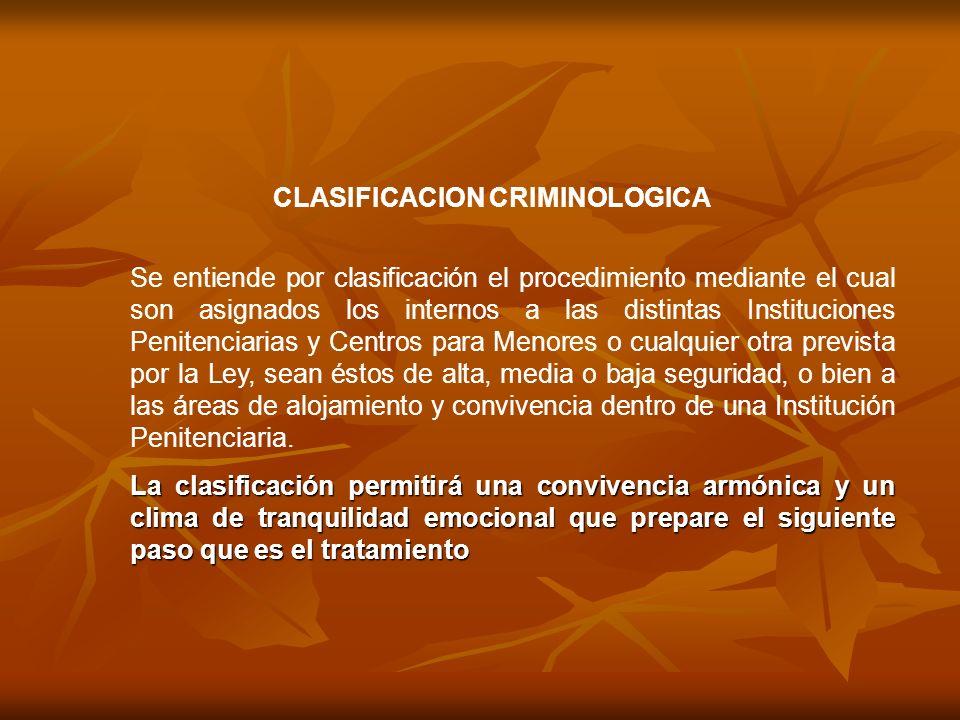 CLASIFICACION CRIMINOLOGICA