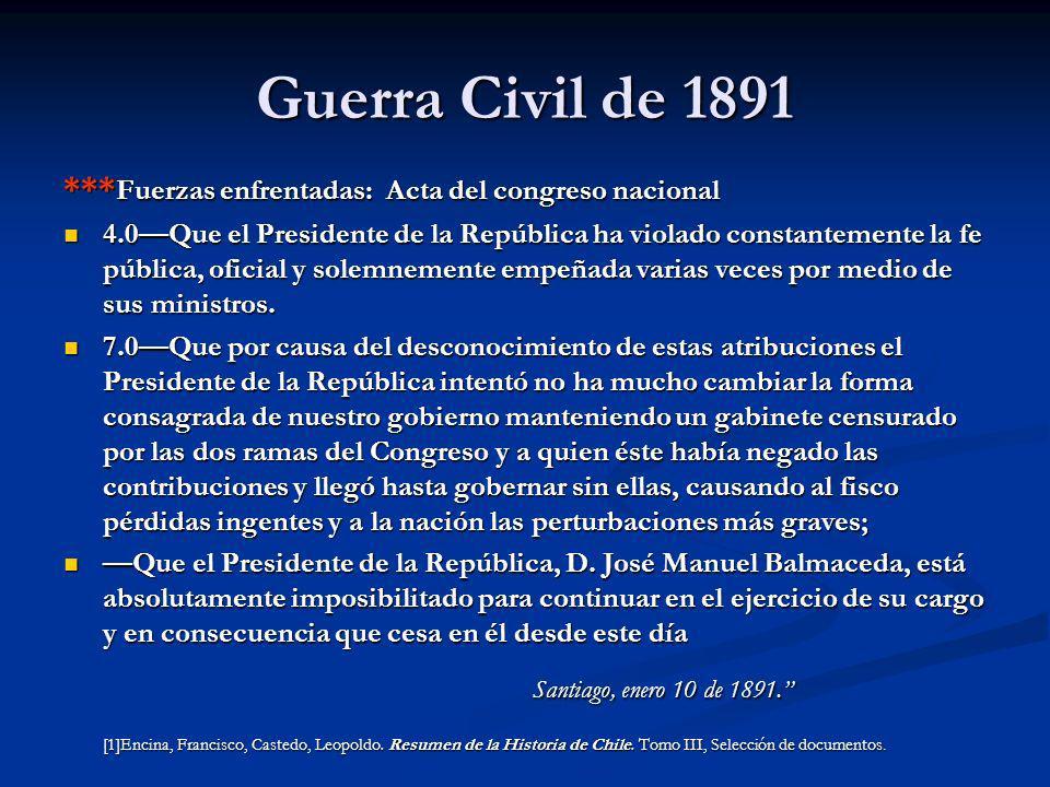 Guerra Civil de 1891 Santiago, enero 10 de 1891.