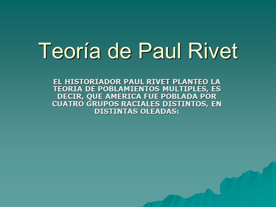 Teoría de Paul Rivet