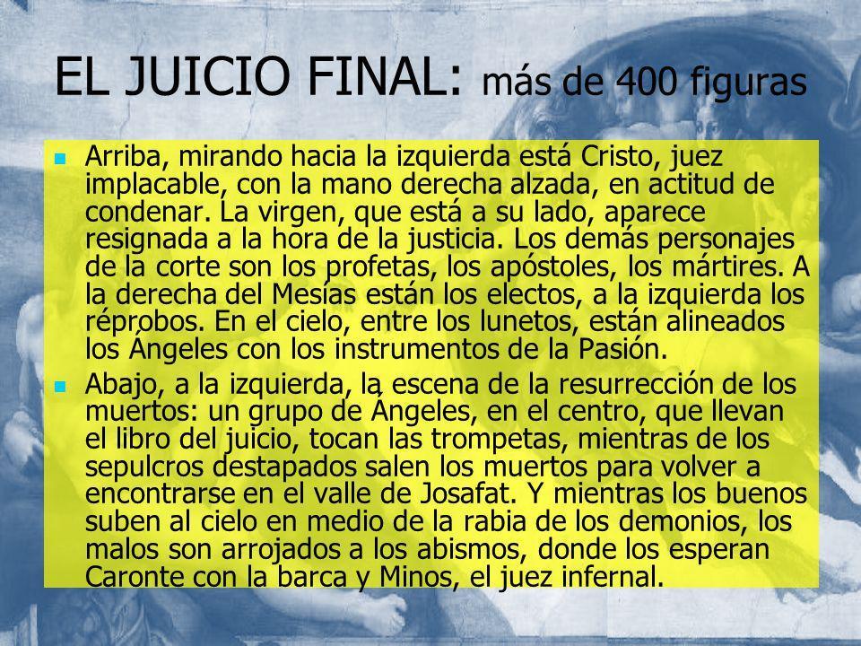 EL JUICIO FINAL: más de 400 figuras