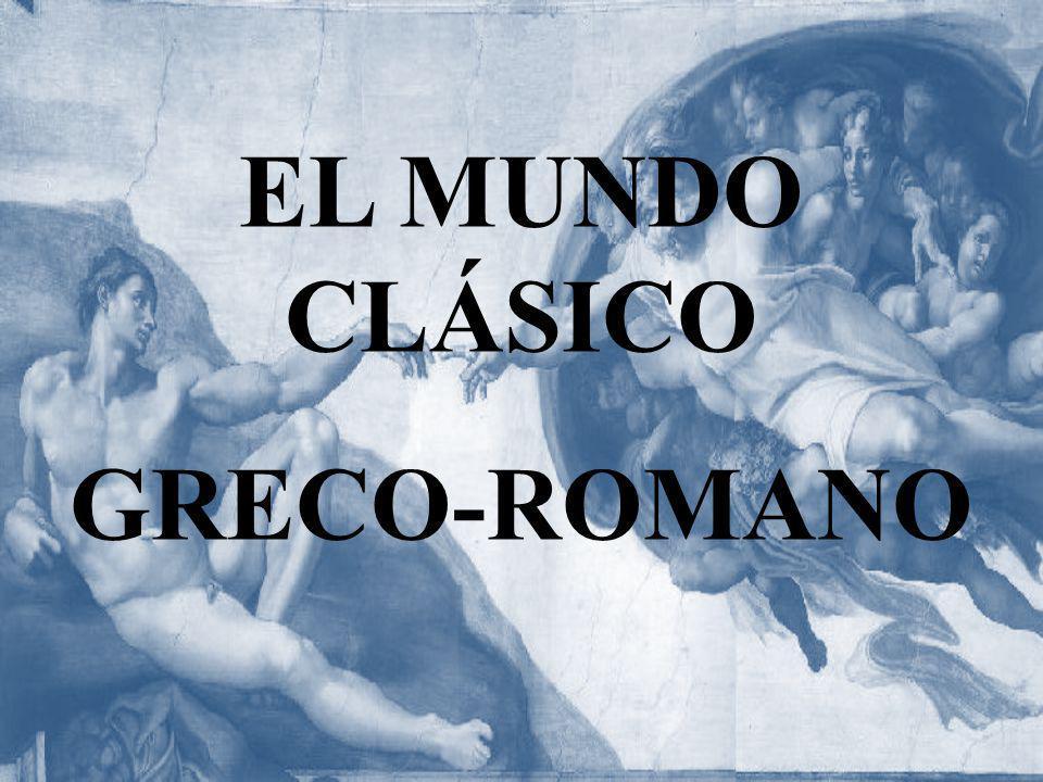 EL MUNDO CLÁSICO GRECO-ROMANO