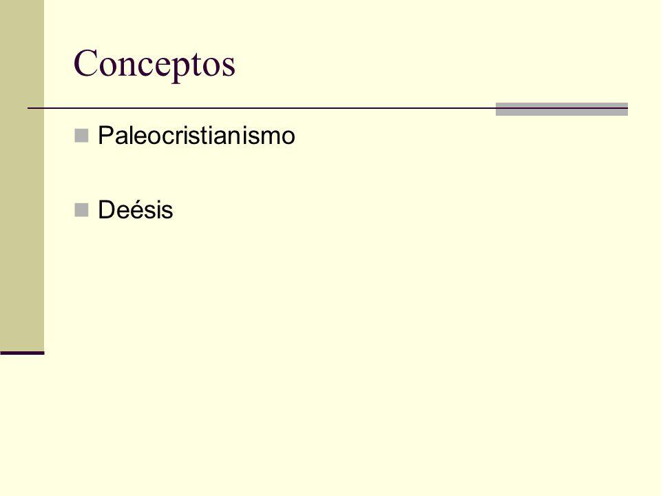 Conceptos Paleocristianismo Deésis