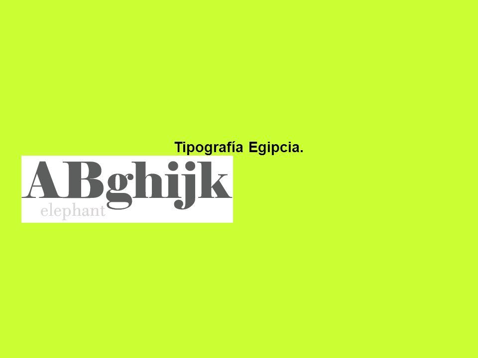 Tipografía Egipcia.